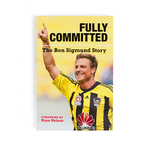 Fully Committed - The Ben Sigmund Story